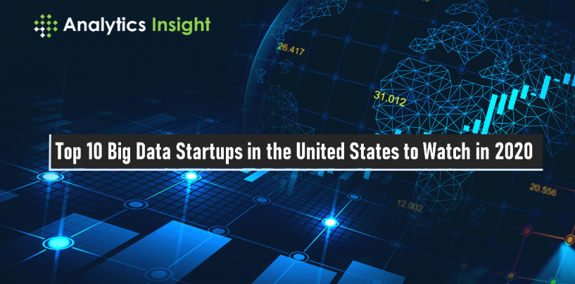 Top 10 Big Data Startups in the United States to Watch In 2020