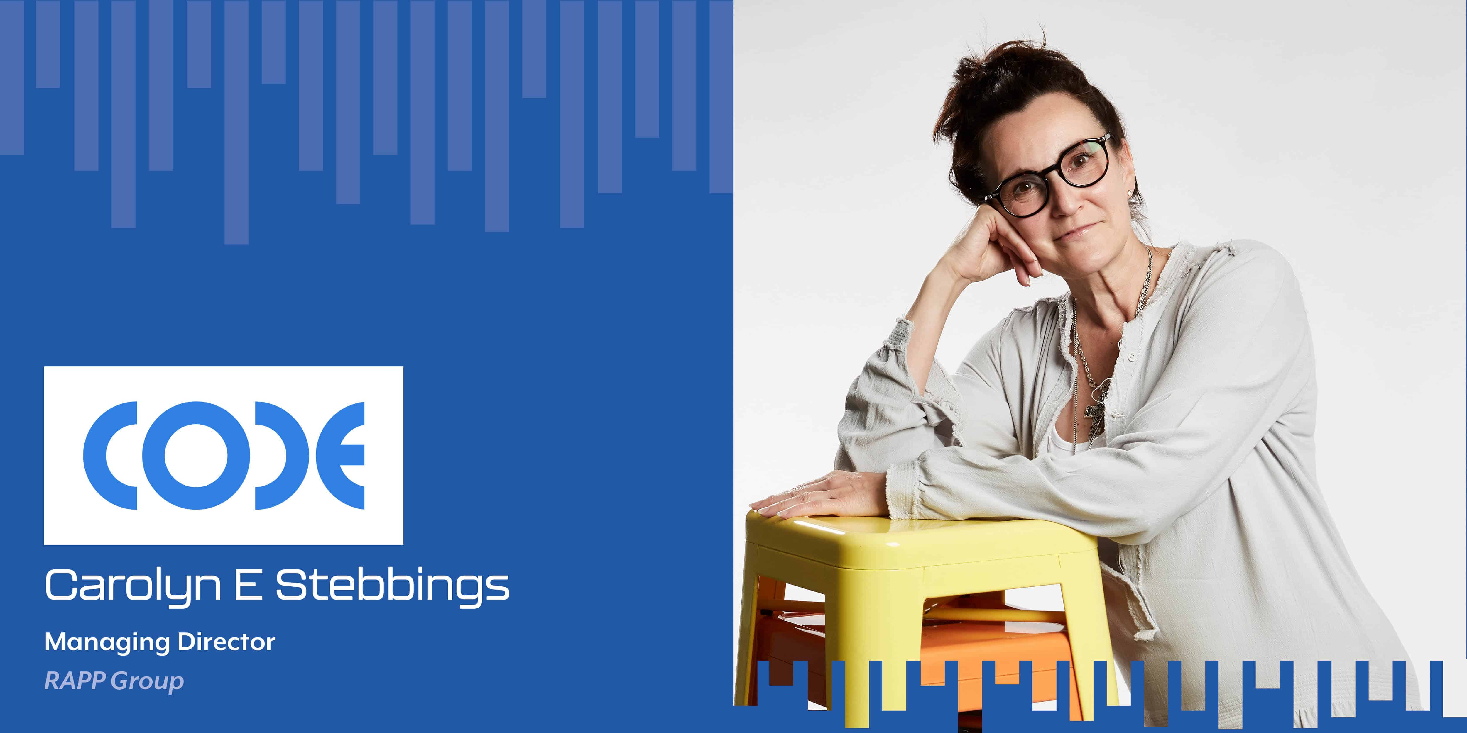 Carolyn E Stebbings: Transforming Businesses and Brands through New Age Technologies and Data