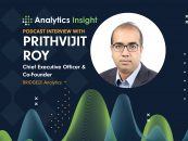 Exclusive Interaction with Prithvijit Roy, CEO & Co-Founder, BRIDGEi2i Analytics