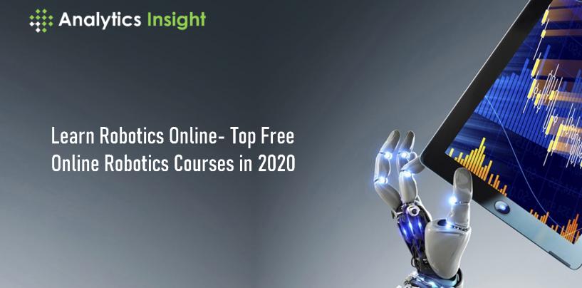 Learn Robotics Online- Top Free Online Robotics Courses in 2020