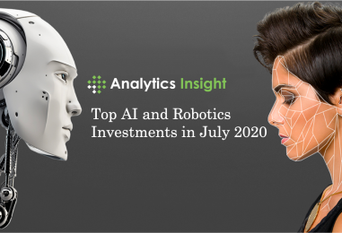 Top Artificial Intelligence and Robotics Investments in July 2020
