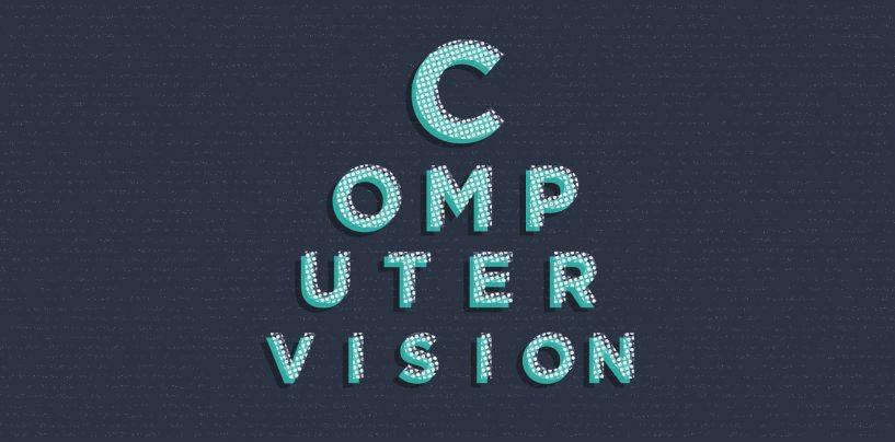Computer Vision Unravels a Bright Future for Business