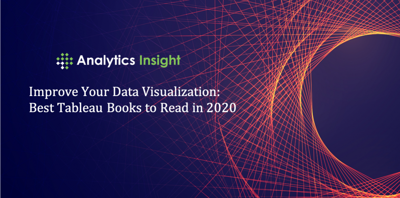 Improve Your Data Visualization: Best Tableau Books to Read in 2020