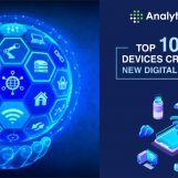 Top 10 IoT Devices Critical to the New Digital Revolution