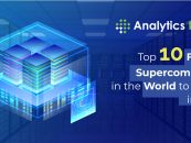 Top 10 Fastest Supercomputers in the World to Watch in 2020