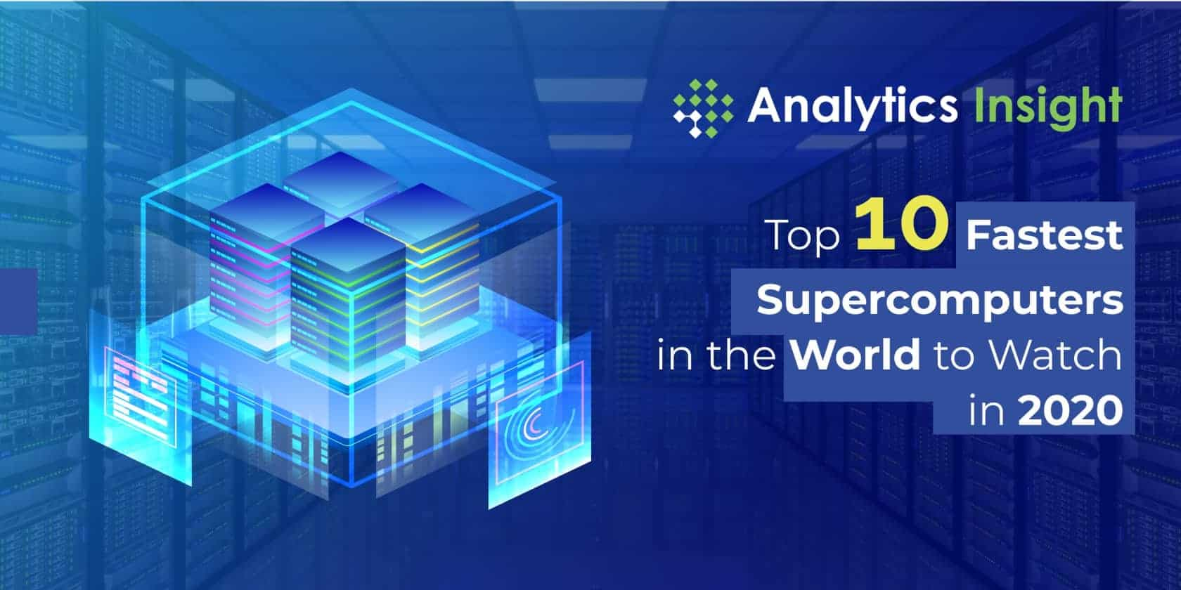 Top 10 Fastest #Supercomputers in the World to Watch in 2020