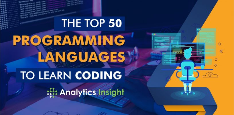 The Top 50 Programming Languages to Learn Coding