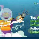 Top Artificial Intelligence Influencers to Follow On LinkedIn