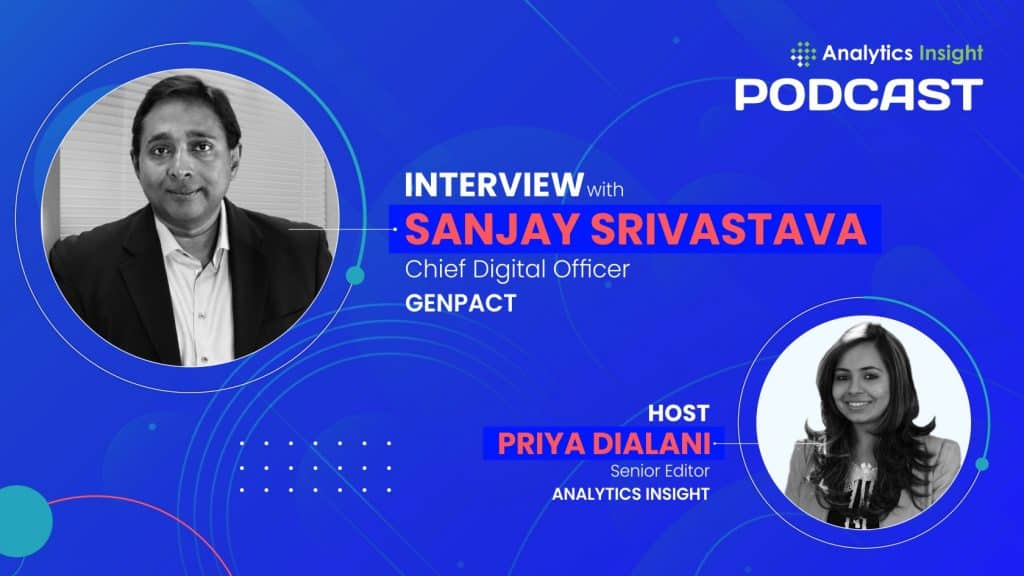 Sanjay Srivastava, Chief Digital Officer, Genpact